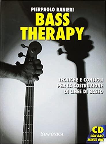 BASS THERAPY + CD - Pierpaolo Ranieri